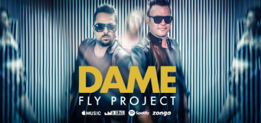 FLY PROJECT - DAME (Official Music Video)