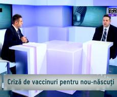 050416 criza de vaccinuri pentru nou nascuti