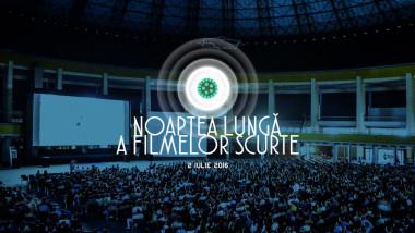 Noaptea Lunga a Filmelor Scurte 8