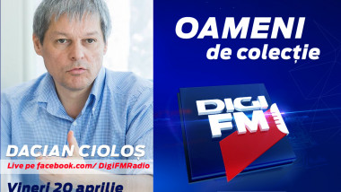 Dacian Cioloș vine la DigiFM
