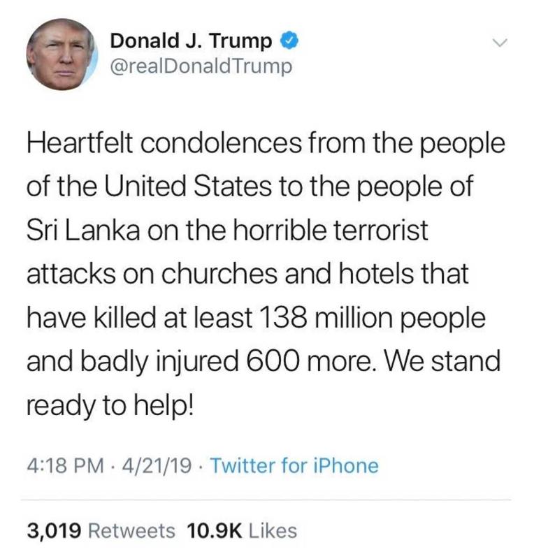 """Gafa presedintelui Donald Trump dupa atentatele din Sri Lanka: """"Atacurile au ucis 138 milioane de oameni"""""""