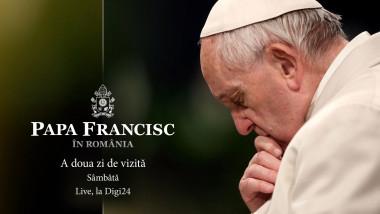 Papa Francisc la Digi24