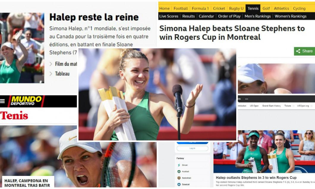 Simona Halep victorie Rogers Cup 2018 Montreal presa straina