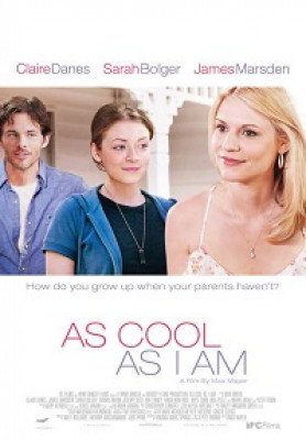 as-cool-as-i-am-movie-poster-2013-1020755099
