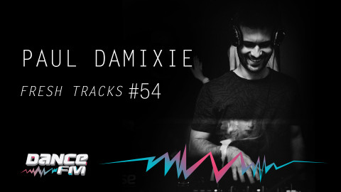 DANCE FM -cartoane DJ 2018_PAULDAMIXIE_FRESH TRACKS_#54