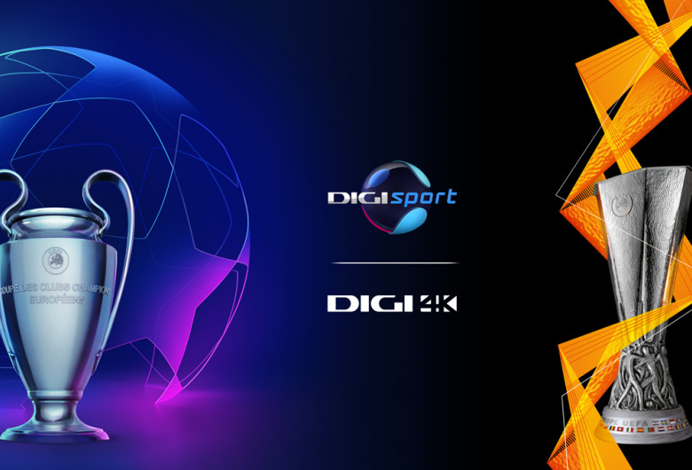 UEFA Champions League și Europa League la Digi Sport și Digi 4K