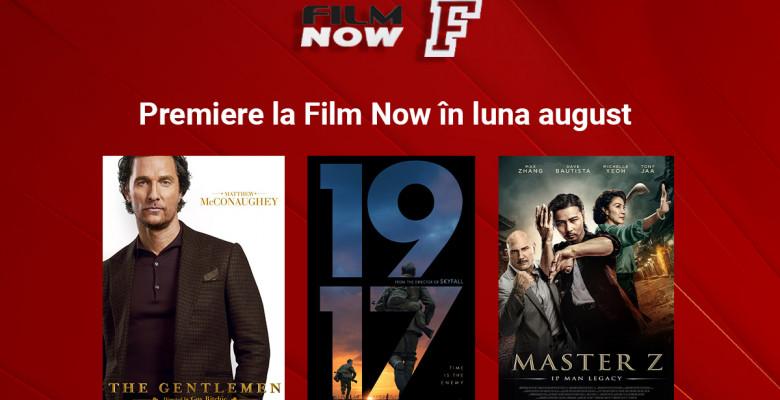 Premiere la Film Now in luna august