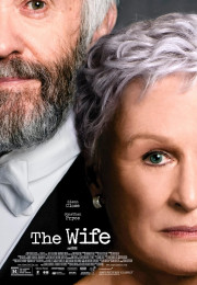 The Wife (2017) directed by Björn Runge and starring Glenn Close, Jonathan Pryce, Max Irons and Christian Slater.