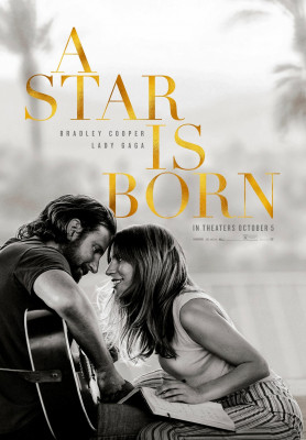 A Star Is Born (2018) directed by Bradley Cooper and starring Lady Gaga, Bradley Cooper and Sam Elliott.