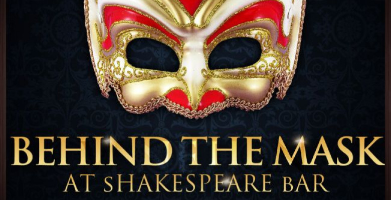 behind-the-mask-at-shakespeare-bar-vineri-8-februarie-22-00