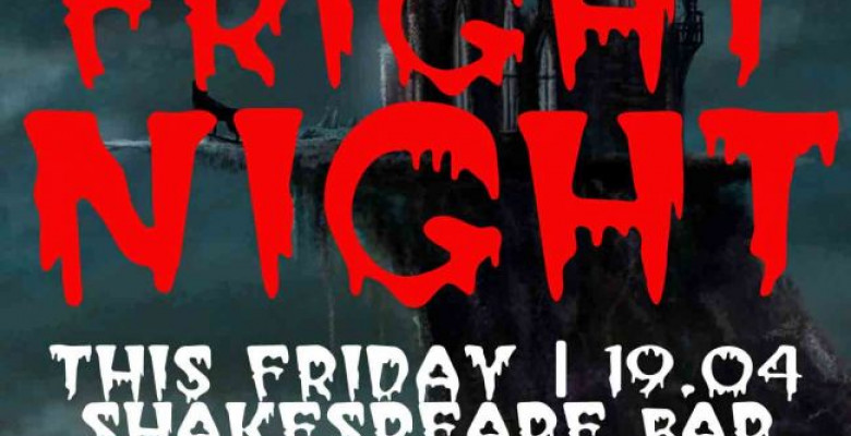 fright-night-at-shakespeare-bar-vineri-19-aprilie