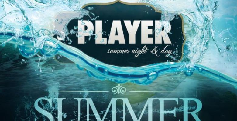 player-summer-session-deschiderea-celui-mai-tare-club-de-vara-din-bucuresti-miercuri-28-mai