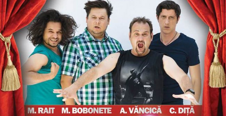standup-comedy-4x4-baieti-fierbinti-cu-rai-bobonete-vancica-dita-19-decembrie-sala-palatului