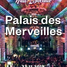 Nuit Sociale transforma Palatul Bragadiru in Palais des Merveilles, pe 23 noiembrie