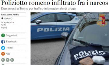 "Polițist român sub acoperire în Italia | Presa italiană: ""007 român infiltrat printre traficanți"""